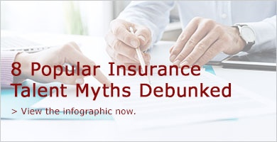 8 Popular Insurance Talent Myths Debunked