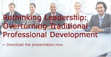 Rethinking Leadership: Overturning Traditional Professional Development