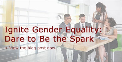 Ignite Gender Equality: Dare to be the spark