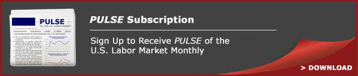 Sign Up to Receive PULSE of the U.S. Labor Market Monthly