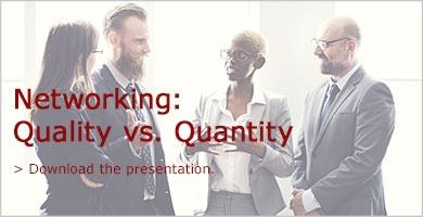 Networking: Quality vs. Quantity
