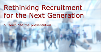 Gain insight into recruitment strategies for the next generation of talent.