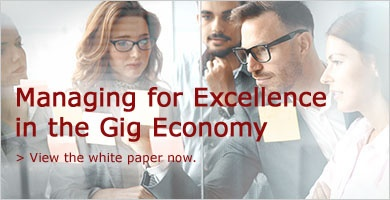 Managing for Excellence in the Gig Economy - View the white paper now.