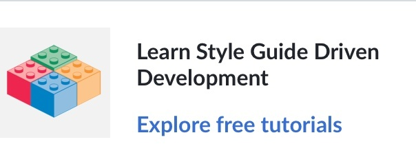 Learn style guide driven development. Explore free tutorials.