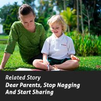 EtonHouse Blog Dear Parents, Stop Nagging And Start Sharing