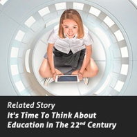 Education In The 22nd Century