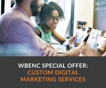 WBENC Special Offer: Custom Digital Marketing Services