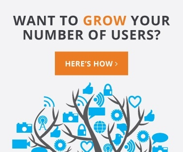 Want to Grow Your User Numbers?