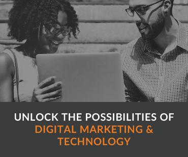Unlock the Possibilities of Digital Marketing & Technology