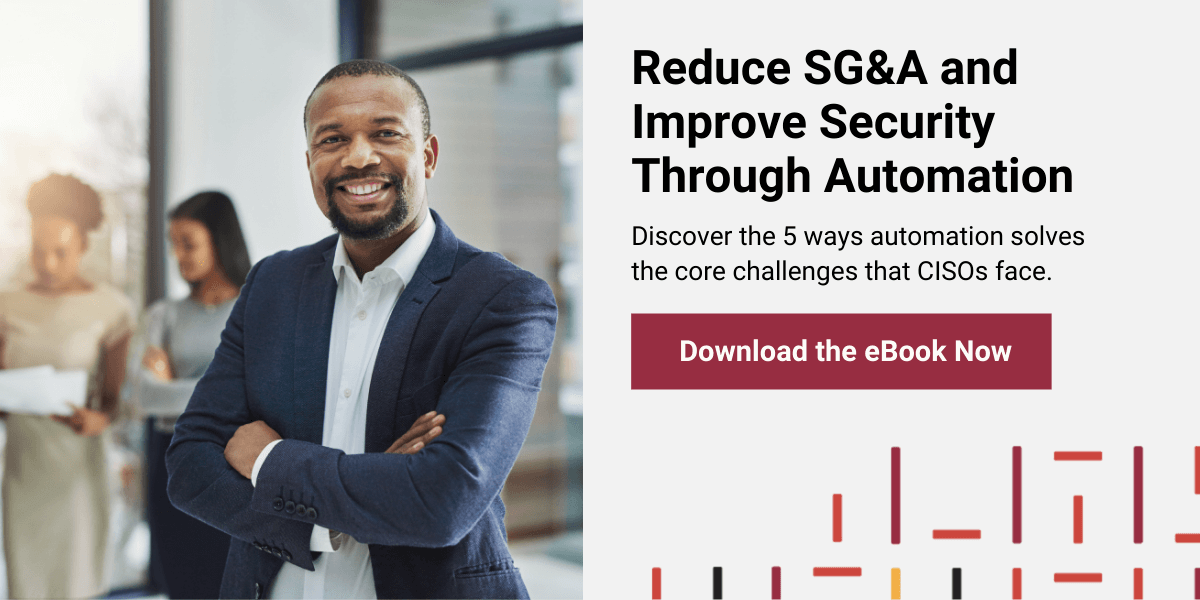 Reduce SG&A and Improve Security Through Automation - Download the eBook Now