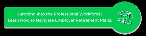 Employer Retirement Plans