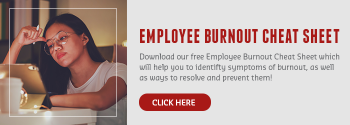 Download your free employee burnout cheat sheet