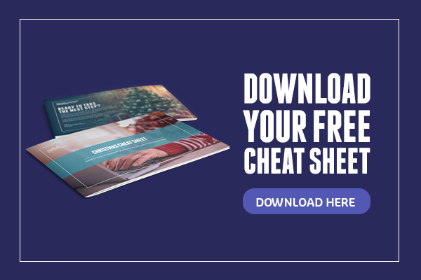 Download your free Christmas Cheat Sheet
