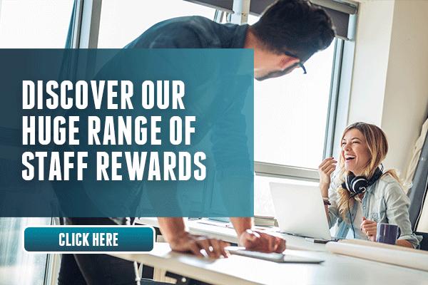 Discover Our Huge Range Of Staff Rewards!