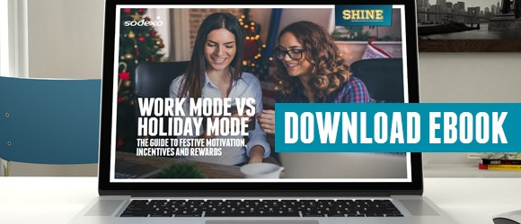Free ebook: Work Mode vs. Holiday Mode  Top tips for keeping staff motivated and productive - even when a holiday's  looming on the horizon!