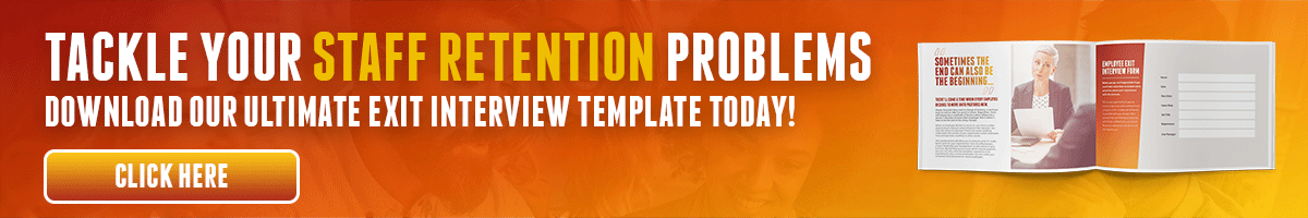 Tackle Your Staff Retention Problems With Our Exit Interview Template!