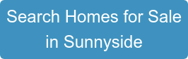 Search Homes for Sale in Sunnyside