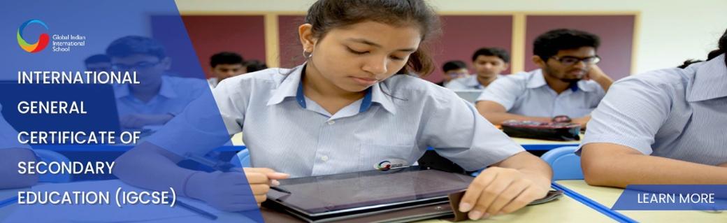 GIIS Singapore - International General Certificate of Secondary Education (IGCSE)