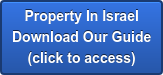 Property In Israel Download Our Guide (click to access)