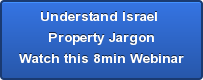 Understand Israel  Property Jargon Watch this 8min Webinar