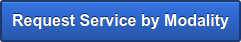 Request Service by Modality