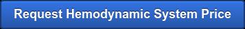 Request Hemodynamic System Price