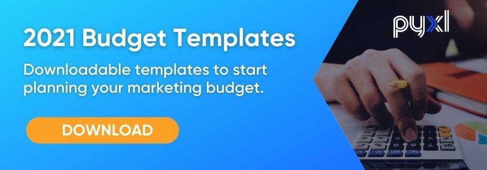2021 Marketing Budget Templates CTA Download
