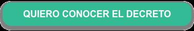 QUIERO CONOCER EL DECRETO