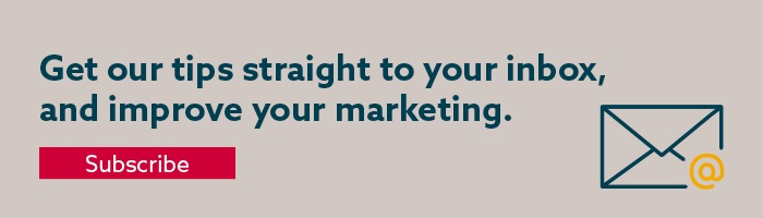 get our tips straight to your inbox and improve your marketing