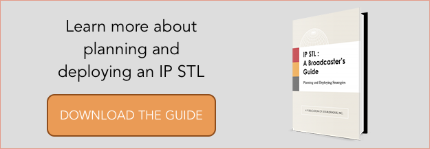 IP STL : A Broadcaster's Guide