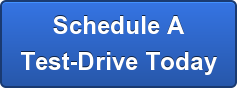 Schedule A Test-Drive Today
