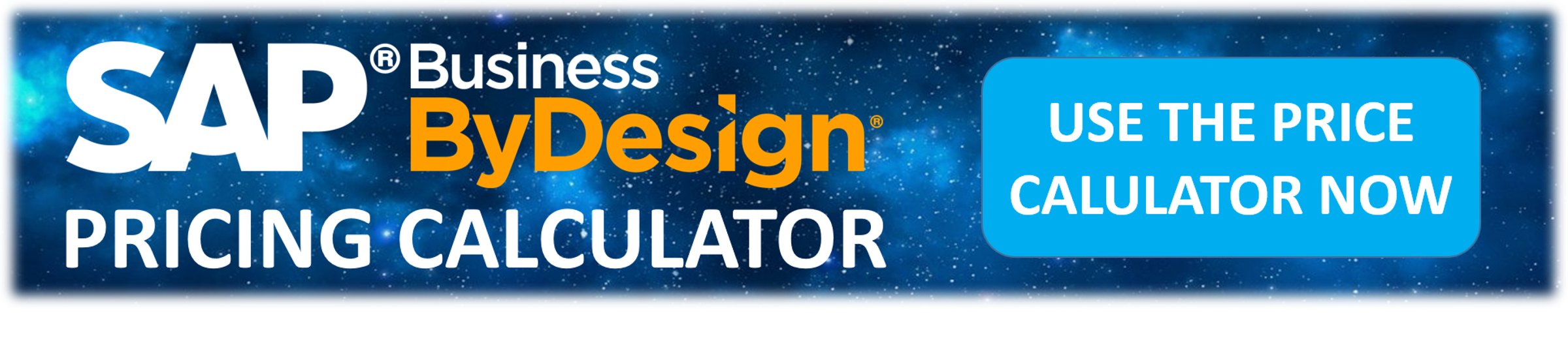 Calculate your SAP Business ByDesign Cloud ERP Software Price Now