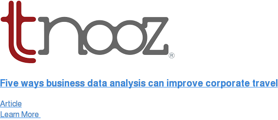 Five ways business data analysis can improve corporate travel Article Learn More