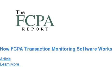 How FCPA Transaction Monitoring Software Works Article Learn More
