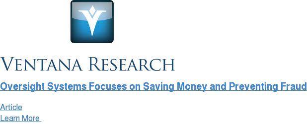 Oversight Systems Focuses on Saving Money and Preventing Fraud Article Learn More