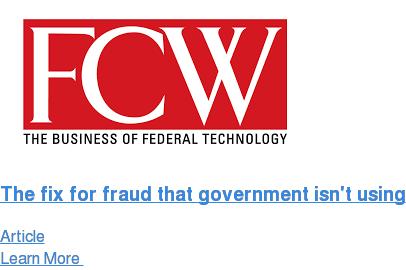 The fix for fraud that government isn't using Article Learn More