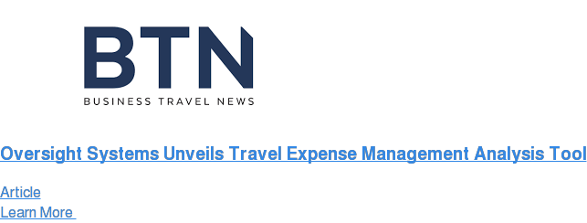 Oversight Systems Unveils Travel Expense Management Analysis Tool Article Learn More