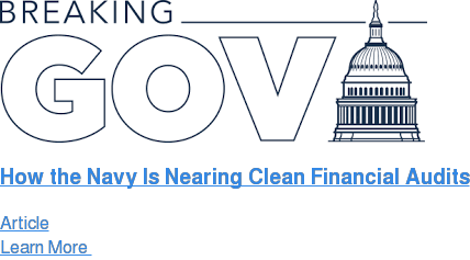 How the Navy Is Nearing Clean Financial Audits Article Learn More