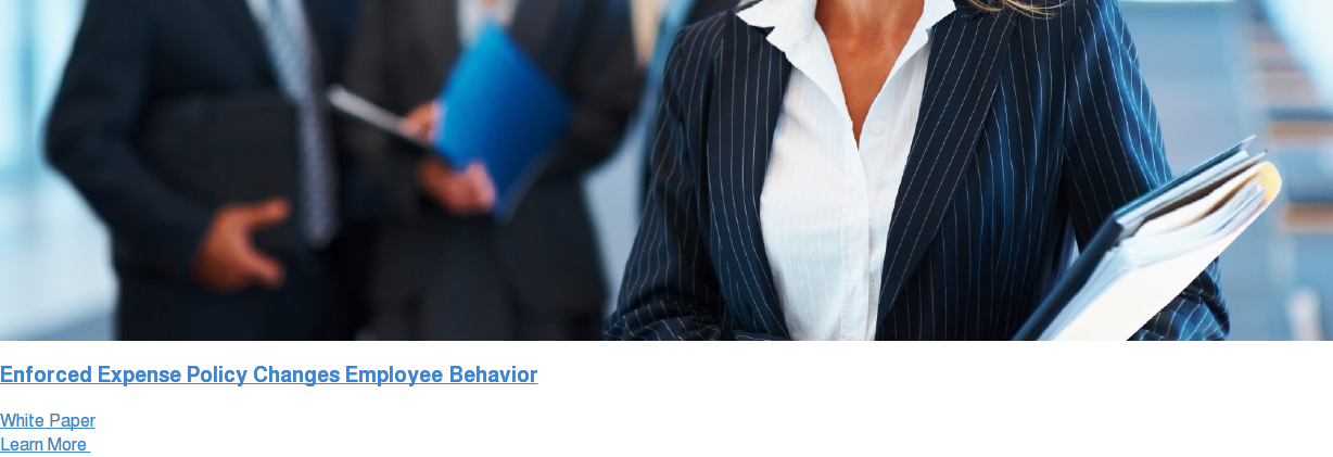 Enforced Expense Policy Changes Employee Behavior White Paper Learn More