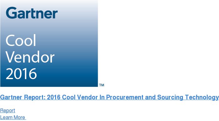 Gartner Report: 2016 Cool Vendor In Procurement and Sourcing Technology Report Learn More