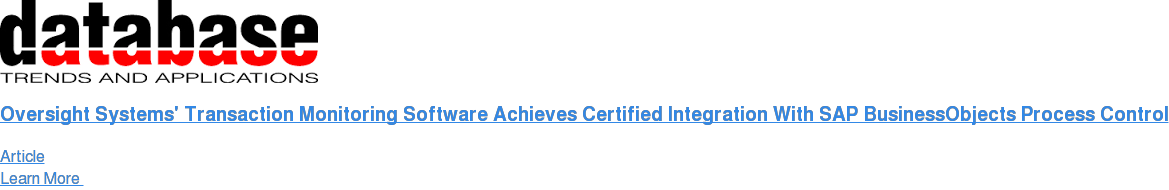Oversight Systems' Transaction Monitoring Software Achieves Certified  Integration With SAP BusinessObjects Process Control Article Learn More