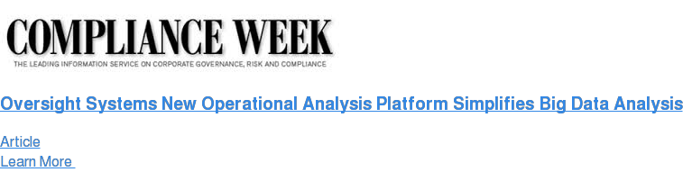 Oversight Systems New Operational Analysis Platform Simplifies Big Data  Analysis Article Learn More