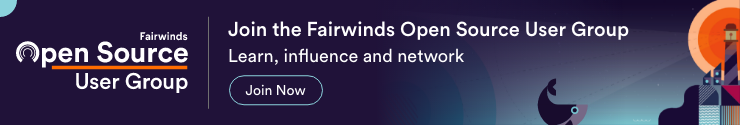 Join the Fairwinds Open Source User Group today