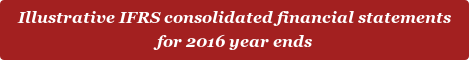 Illustrative IFRS consolidated financial statements for 2016 year ends