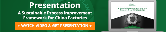 A Sustainable Process Improvement Framework for China Factories Presentation