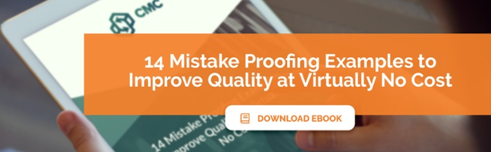 Download our free ebook 'Mistake Proofing Examples: Improve Quality at Virtually No Cost'