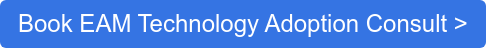 Book EAM Technology Adoption Consult >