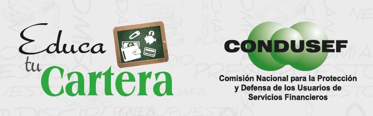 Educa tu cartera : CONDUSEF