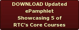 DOWNLOAD Updated  ePamphlet Showcasing 5 of RTC's Core Courses