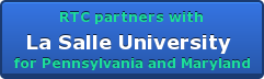 Starting 9/1/15 RTC partners with La Salle University  for Pennsylvania and Maryland